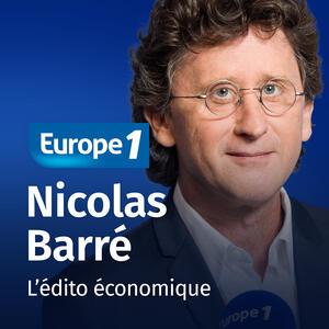 L'édito économique   Nicolas Barré