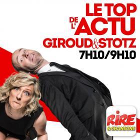 Giroud & Stotz   Le top de l'actu sur Rire & Chansons