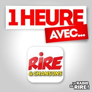 1 heure avec  sur Rire & Chansons