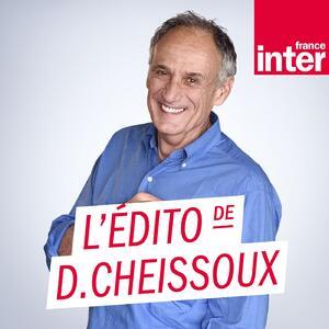 L'édito de Denis Cheissoux