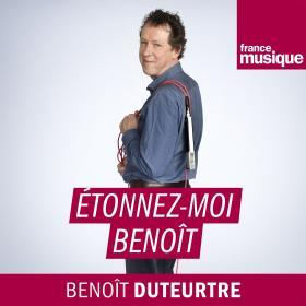 Etonnez moi Benoit