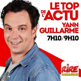 Yann Guillarme   Le top de l'actu sur Rire & Chansons