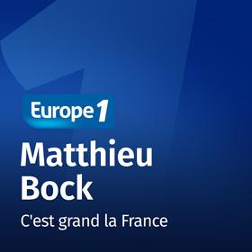 C'est grand la france   Matthieu Bock