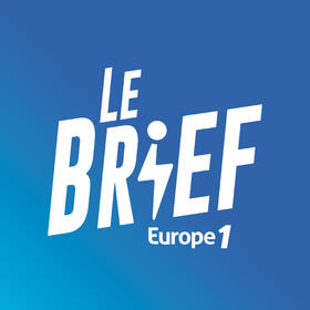 Podcast Le Brief sur Europe 1