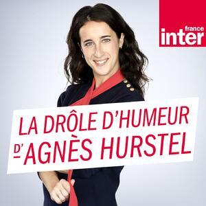 La drôle d'humeur d'Agnès Hurstel