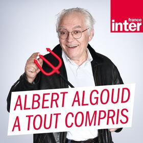 La Chronique d'Albert Algoud