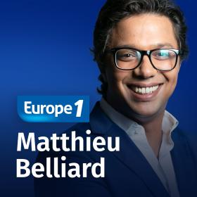Podcast Le débat   Matthieu Belliard sur Europe 1