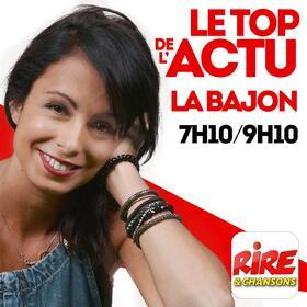 La Bajon   Le top de l'actu sur Rire & Chansons