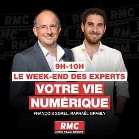 Podcast Le weekend des experts : Votre vie numérique sur RMC
