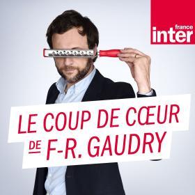 Le coup de cour de François Régis Gaudry