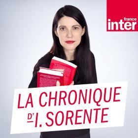 La Chronique d'Isabelle Sorente