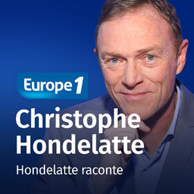 Podcast Hondelatte raconte sur Europe 1