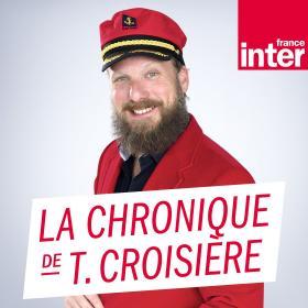 La chronique de Thomas Croisière