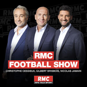 Podcast RMC Football Show