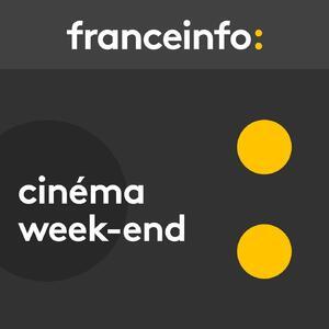 Cinéma week end