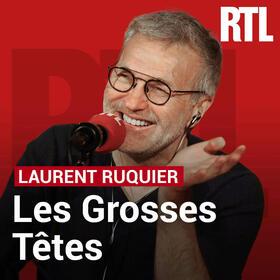 Podcast Les Grosses Têtes sur RTL