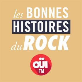 Les Bonnes Histoires du Rock ? OUI FM