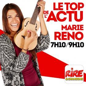 Marie Réno   Le top de l'actu sur Rire & Chansons