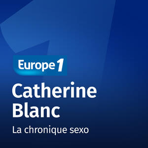Podcast La chronique sexo   Catheri...