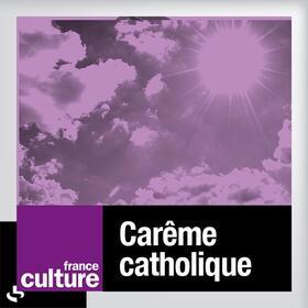 Careme catholique