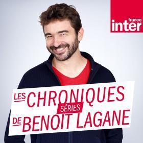 Les Chroniques de Benoit Lagane