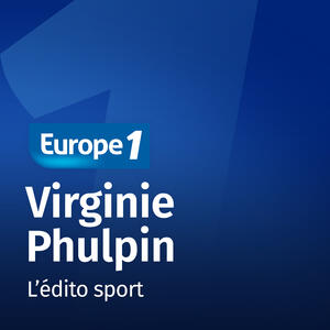 L'édito sport   Virginie Phulpin