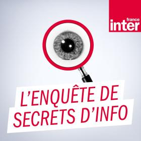 L'enquête de Secrets d'Info