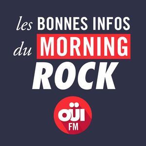 Les Bonnes Infos du Morning Rock