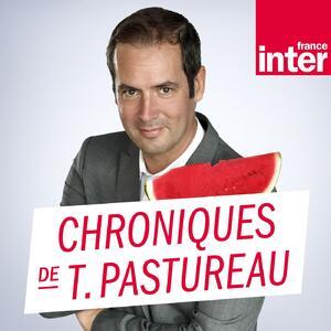Les chroniques de Tanguy Pastureau
