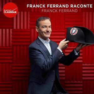 Franck Ferrand raconte