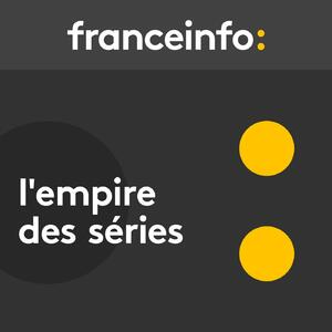 L'empire des séries