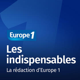 Les indispensables   Europe 1