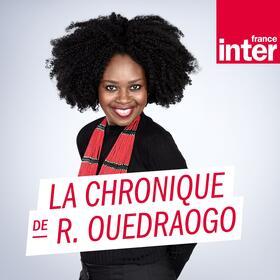 La chronique de Roukiata Ouedraogo